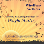 Morning and Evening Practices for Weight Mastery